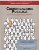 Comunicazione politica. Come creare valore per la collettività e per il territorio attraverso la comunicazione