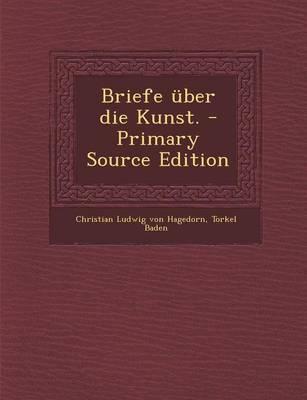 Briefe Uber Die Kunst. - Primary Source Edition