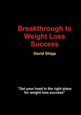 Breakthrough to Weight Loss Success