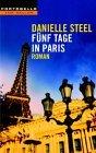 Fünf Tage in Paris.
