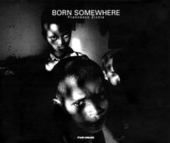 Born somewhere