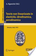 Teorie Non Linearizzate in Elasticita, Idrodinamica E Aerodinamica