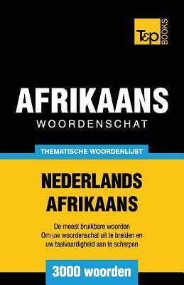 Thematische woordenschat Nederlands-Afrikaans - 3000 woorden