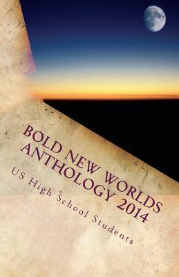 Bold New Worlds Anthology 2014
