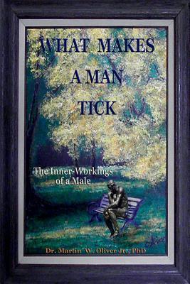 What Makes a Man Tick?