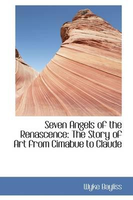 Seven Angels of the Renascence