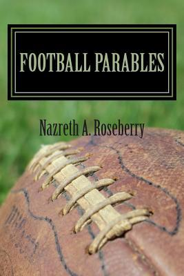 Football Parables