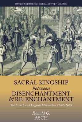 Sacral Kingship Between Disenchantment and Re-Enchantment