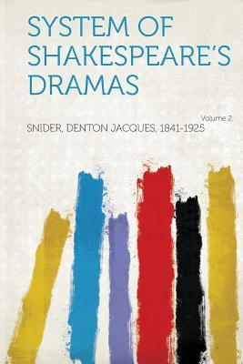 System of Shakespeare's Dramas Volume 2