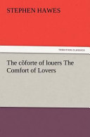 The C Forte of Louers the Comfort of Lovers