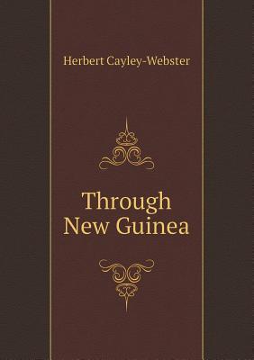 Through New Guinea