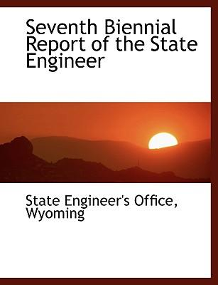Seventh Biennial Report of the State Engineer