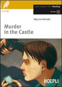 Murder in the Castle. Con CD Audio