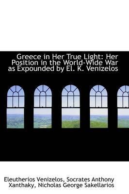 Greece in Her True Light