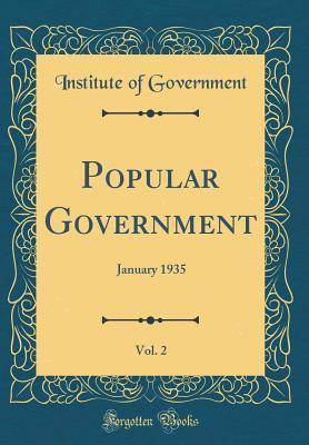 Popular Government, Vol. 2