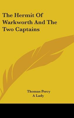 The Hermit of Warkworth and the Two Captains