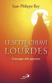 Le sette chiavi di Lourdes