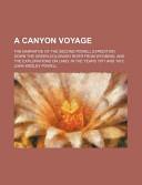 A Canyon Voyage; The...