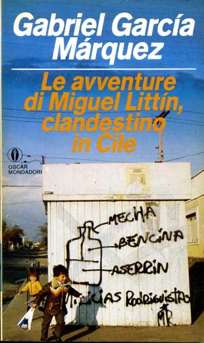 Le avventure di Miguel Littín, clandestino in Cile