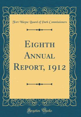 Eighth Annual Report, 1912 (Classic Reprint)