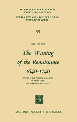 The Waning of the Renaissance 1640-1740