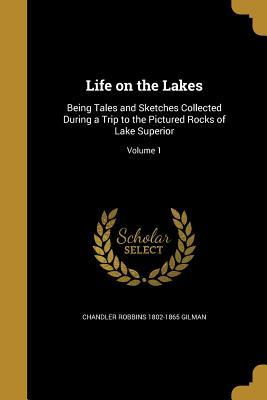 LIFE ON THE LAKES