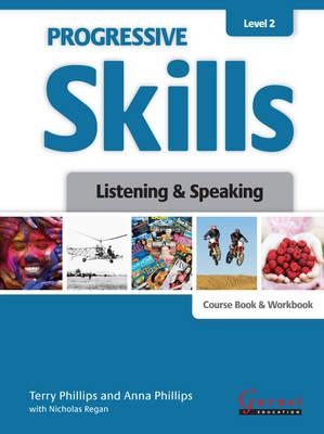 Progressive Skills in English Level 2 Listening and Speaking Course Book and Workbook