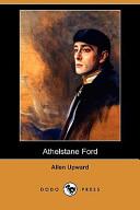 Athelstane Ford (Dodo Press)
