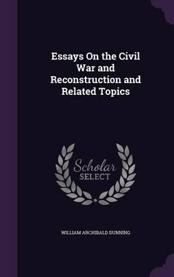 Essays on the Civil ...