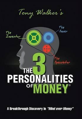 The 3 Personalities of Money