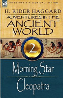 Adventures in the Ancient World: 2-Morning Star and Cleopatra