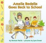 Amelia Bedelia Goes Back to School