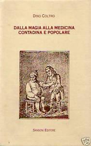 Dalla magia alla medicina contadina e popolare