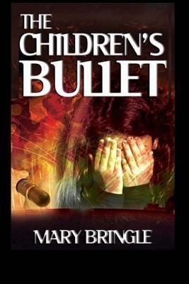 The Children's Bullet