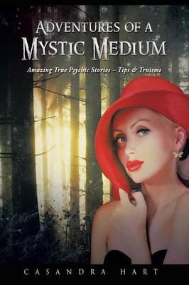 Adventures of a Mystic Medium