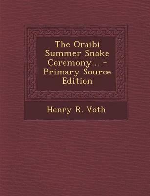 The Oraibi Summer Snake Ceremony...
