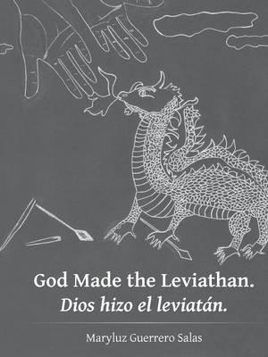 God Made the Leviathan. Dios hizo el leviatán.