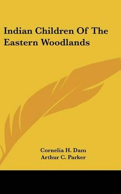 Indian Children of the Eastern Woodlands