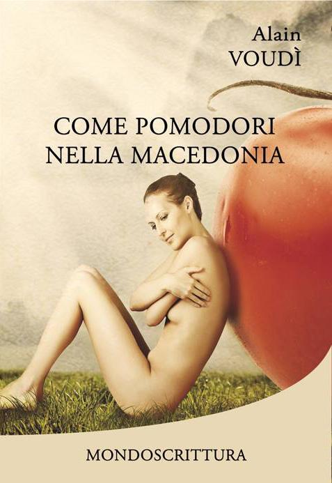 Come pomodori nella macedonia