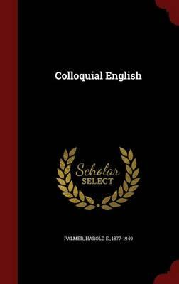 Colloquial English