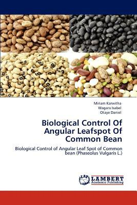 Biological Control Of Angular Leafspot Of Common Bean