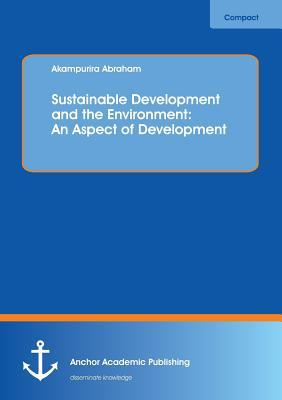 Sustainable Development and the Environment