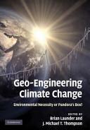 Geo-Engineering Climate Change