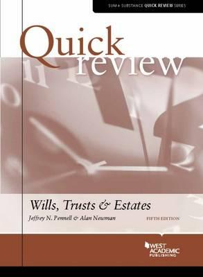 Quick Review of Wills, Trusts, and Estates