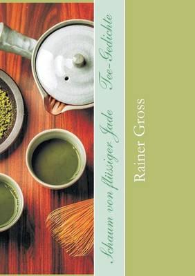 Schaum von flüssiger Jade