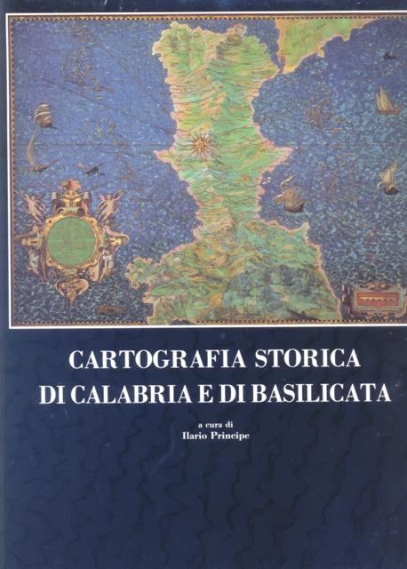 Cartografia storica di Calabria e di Basilicata
