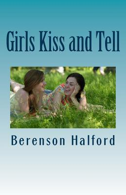 Girls Kiss and Tell
