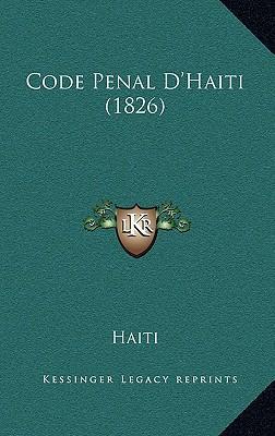 Code Penal D'Haiti (1826)