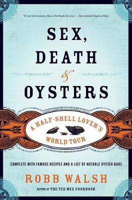 Sex, Death, & Oyster...