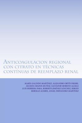 Anticoagulacion regional con citrato en técnicas contínuas de reemplazo renal
